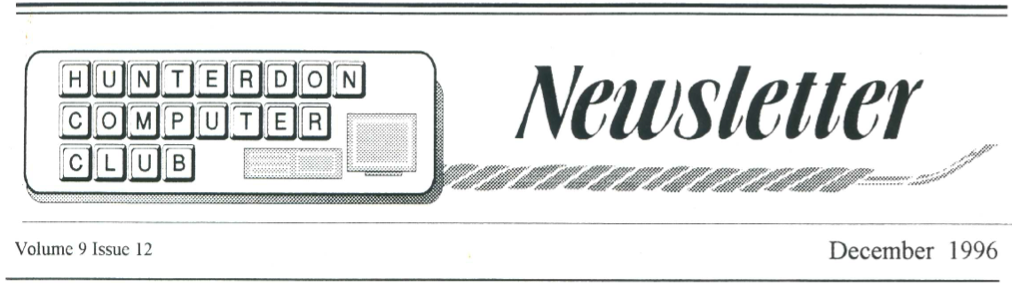 Hunterdon Computer Club December 1996 Newsletter Banner By Joe Burger