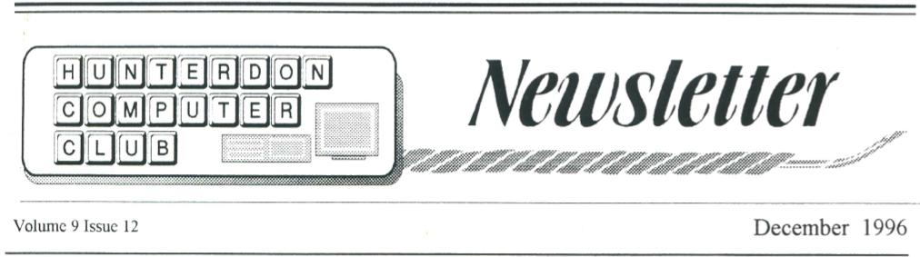 Hunterdon Computer Club December 1996 Newsletter Banner By Joe Burger